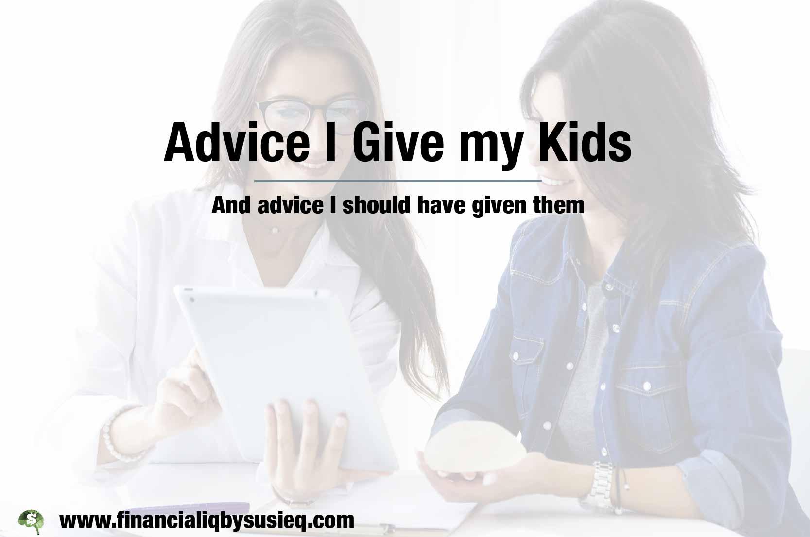 Financial Advice I Gave My Kids