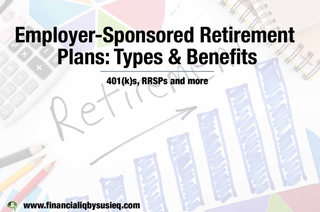 Employer-Sponsored Retirement Plans: Types & Benefits