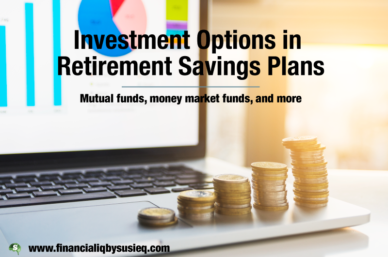 Investment Options in Retirement Savings Plans