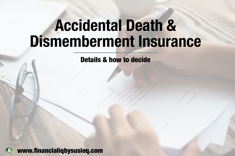 Accidental Death & Dismemberment Insurance