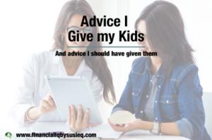 Advice I Give My Kids