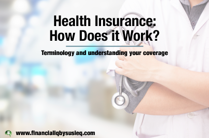 Health Insurance: How Does It Work?