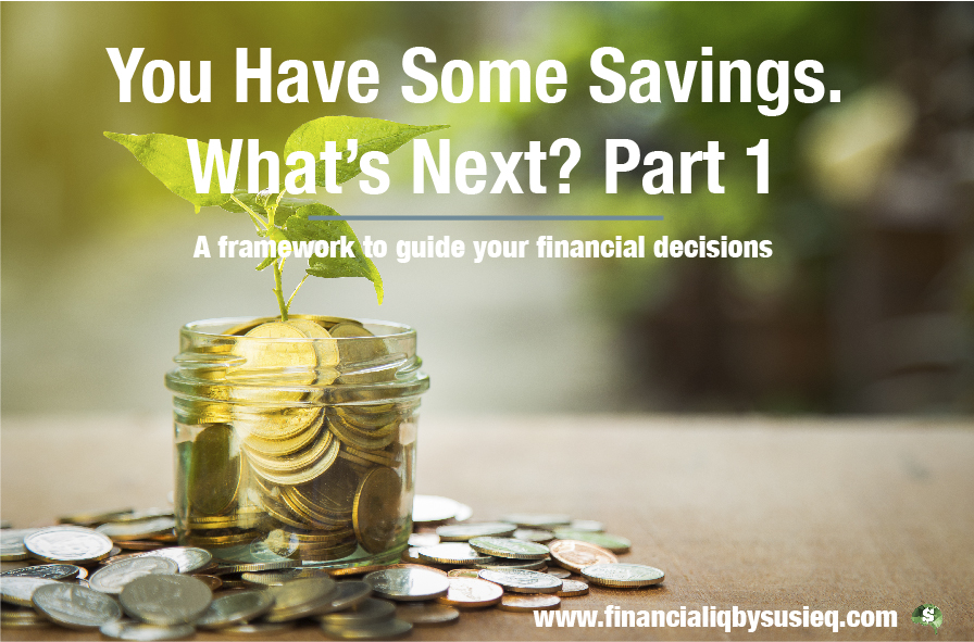 You Have Some Savings. What's Next? Creating a Savings Framework