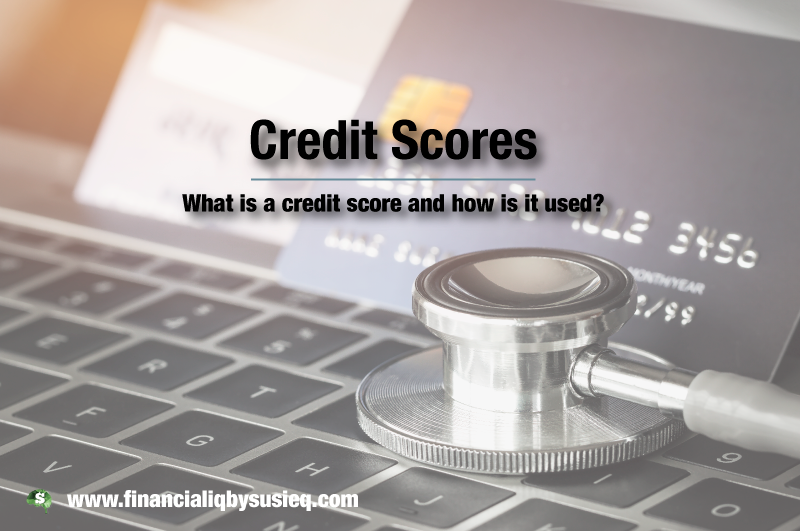 The Scoop on Credit Scores
