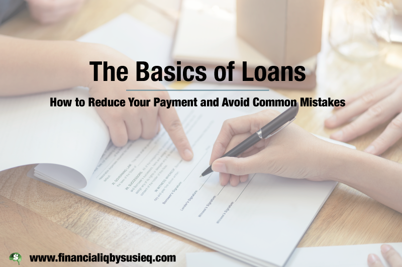 The Basics of Loans: What You Need to Know