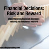 Financial Decisions – Risk and Reward