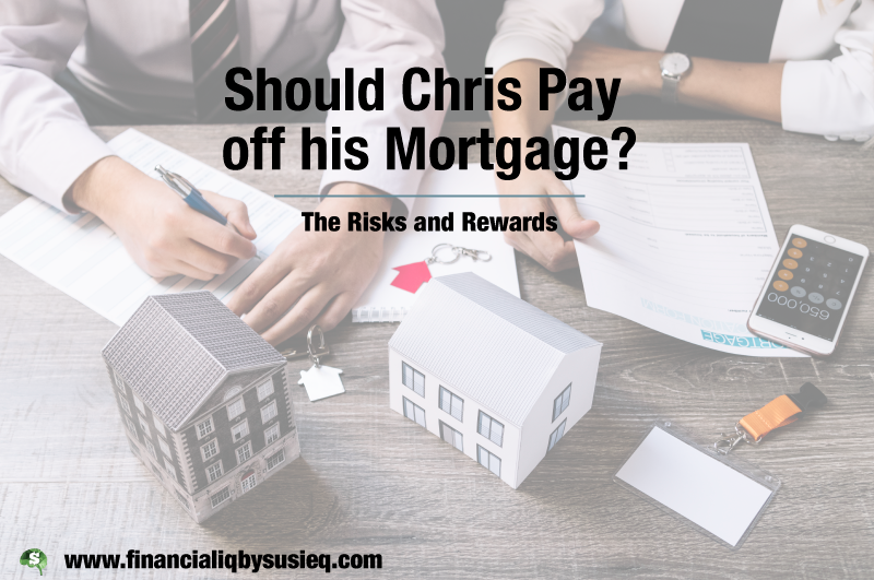 Should Chris Pay Off his Mortgage?