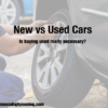 New vs Used Cars