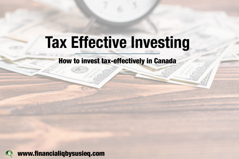 Tax-Efficient Investing Strategies – Canada