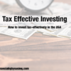 Tax-Efficient Investing Strategies – USA