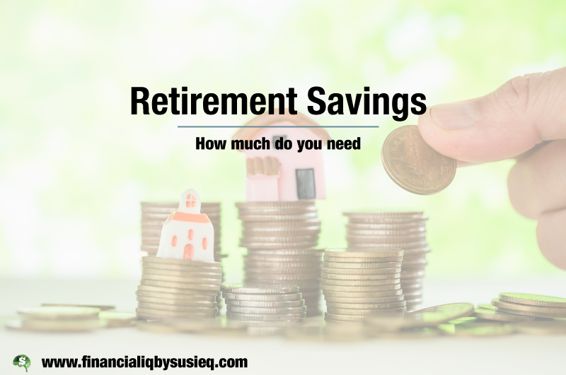 Retirement Savings: How Much Do You Need