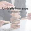 Umbrella Insurance Reduces Your Risk