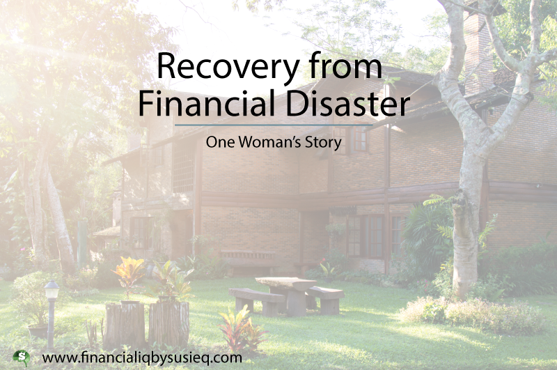 Recovery from Financial Disaster