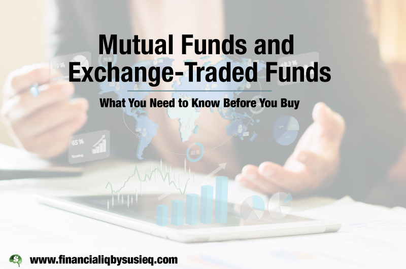 Mutual Funds and Exchange-Traded Funds