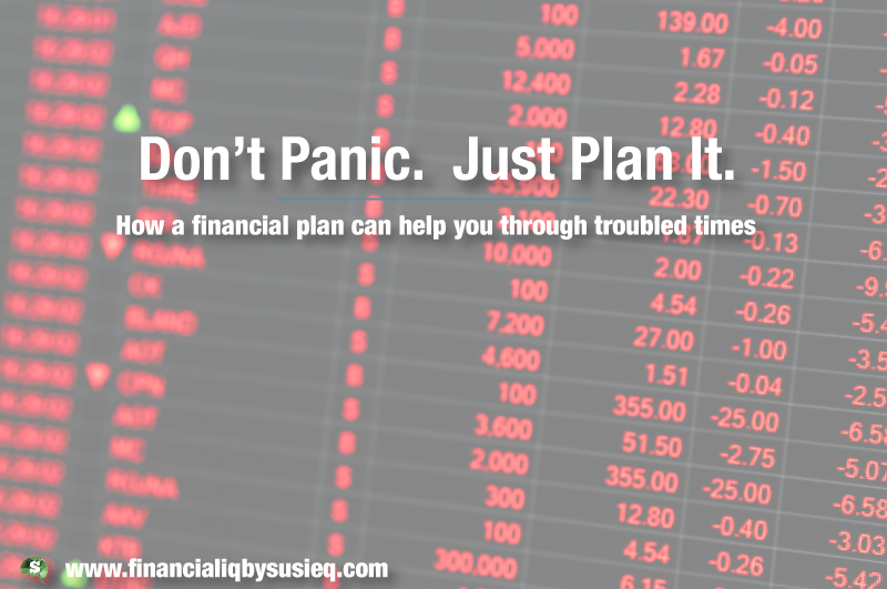 Don't Panic!  Just Plan It.