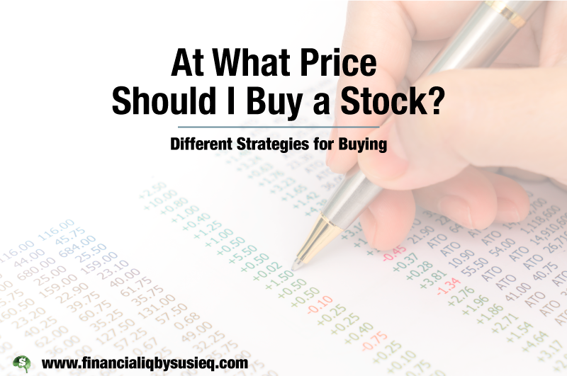 At What Price Should I Buy a Stock?