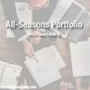 Why I Don't Hold the All Seasons Portfolio