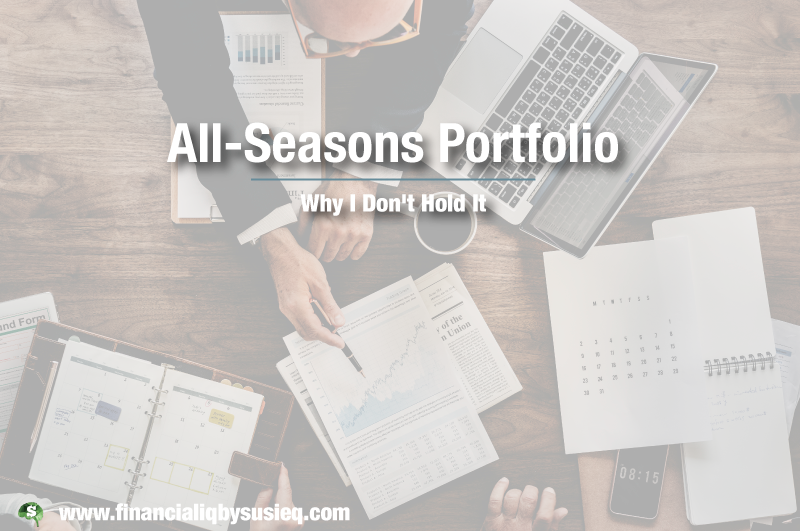 Why I Don't Hold the All Seasons Portfolio