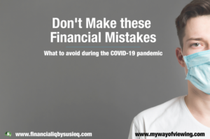Don't Make these Financial Mistakes
