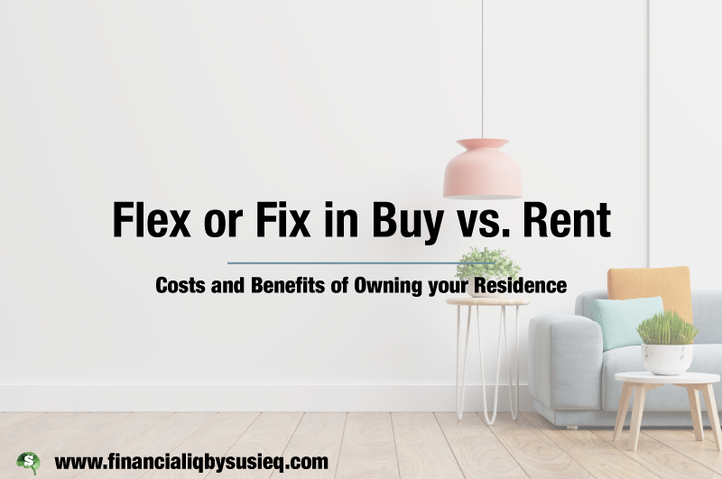 Flex or Fix in Buy vs. Rent