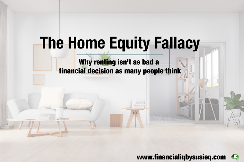 The Home Equity Fallacy