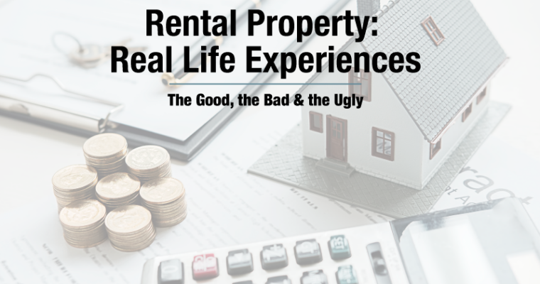 Rental Property: Real Life Experiences