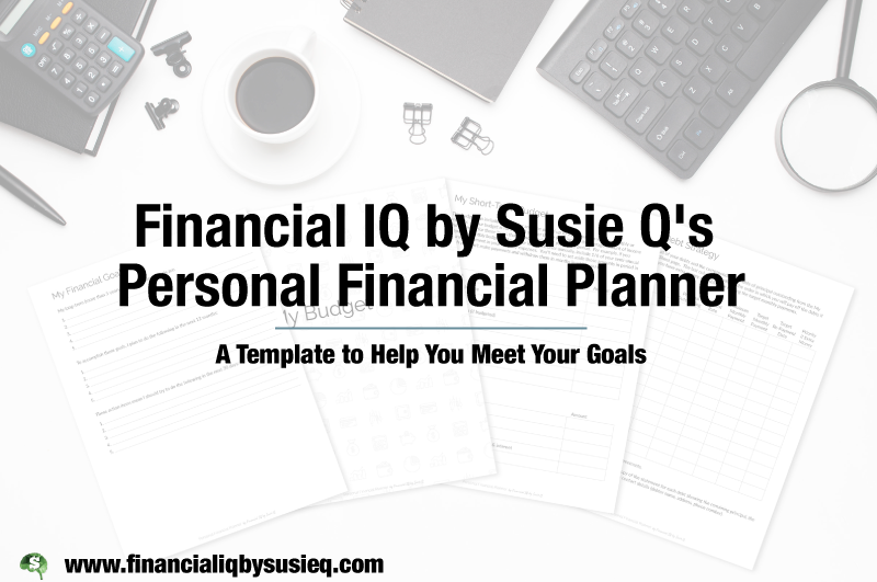 Susie Q's  Personal Financial Planner