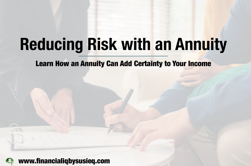 Reducing Risk with an Annuity